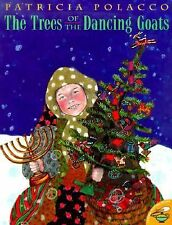 The Trees of the Dancing Goats by Patricia Polacco (2000, Picture Book)