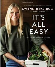 It's All Easy:Delicious Recipes for the Super-Busy by Gwyneth Paltrow(Hardcover)