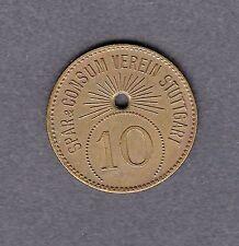 Stuttgart -Spar & Consum Verein- Wertmarke zu 10 Pfennig aus Messing mit Loch