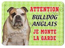 Pancarte métal Attention au chien - Je monte la garde - Bulldog Anglais NEUF