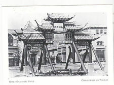 "*POSTCARD-""Gate of Maternal Virtue"" -ChinaTown in Los Angeles, California (#55)"