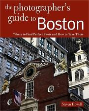 Photographing Boston: Where to Find Perfect Shots and How to Take Them The Phot