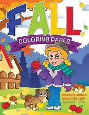 Fall Coloring Pages (Jumbo Coloring Book for Kids - Seasons of the Year) by...