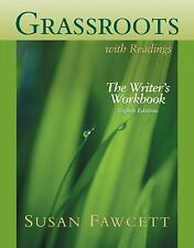 Grassroots with Readings: The Writer's Workbook, Eighth Edition-ExLibrary