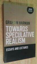 Towards Speculative Realism : Essays and Lectures by Graham Harman (2010,...