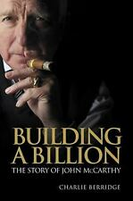 Entrepreneurship: Building a Billion : The story of John Mccarthy by Charlie...