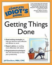 The Complete Idiot's Guide to Getting Things Done (The Complete Idiot's Guide)