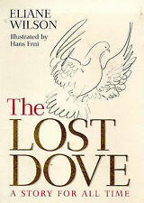 The Lost Dove by Elaine Wilson, Hardback