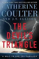 A Brit in the FBI: The Devil's Triangle 4 by J. T. Ellison and Catherine...