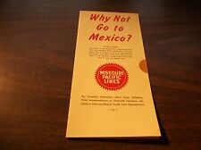 MISSOURI PACIFIC MOPAC WHY NOT GO TO MEXICO? BROCHURE
