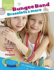 Bungee Band Bracelets and More : 12 Projects to Make with Bungee Band and...