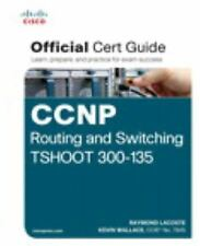 New CCNP Routing & Switching Tshoot 300-135 Official CertGuide Lacoste INTL ED
