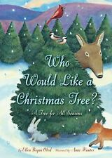 Who Would Like a Christmas Tree? c2009 VGC Hardcover, We combine shipping