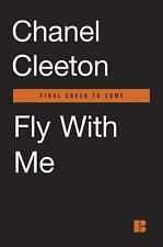 A Wild Aces Romance: Fly with Me 1 by Chanel Cleeton (2016, Paperback)