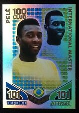 TOPPS MATCH ATTAX WORLD CUP 2010. INTERNATIONAL MASTERS PELE BRAZIL 100 CLUB
