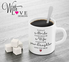 MOTHER FATHER OF THE BRIDE YOUR DAUGHTER MUM DAD COFFEE MUG TEA CUP WEDDING GIFT