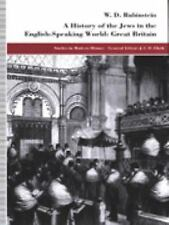 A History of the Jews in the English-Speaking World: Great Britain (Studies in M