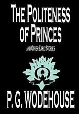 The Politeness of Princes and Other Early Stories