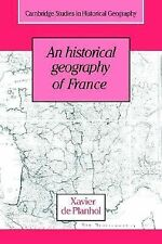 An Historical Geography of France 21 by Xavier de Planhol (2006, Paperback)