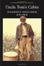 Uncle Tom's Cabin (Wordsworth Classics) By Harriet Beecher Stowe