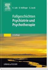 Fallgeschichten Psychiatrie und Psychotherapie von Klaus Lieb, Gitta Jacob und …