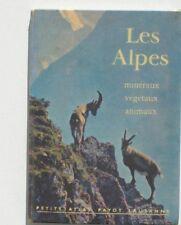 Petit Atlas Payot Lausanne Les Alpes - C.AW. Guggisberg - Minéraux Végétaux
