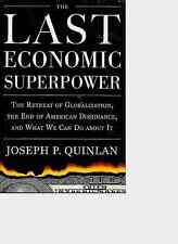 The Last Economic Superpower by Quinlan Hardcover Book Signed New FREE S&H US
