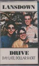"LANSDOWN DRIVE ""DAY LATE, DOLLAR SHORT"" SEALED CASSETTE 1994"