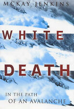WHITE DEATH: In the Path of an Avalanche,GOOD Book