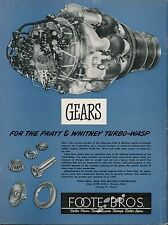 1951 Foote Bros. Ad Gears for Pratt & Whitney Turbo Wasp Jet Engine Airplane