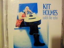 Kit Holmes - Catch the Echo (2007) SIGNED COPY