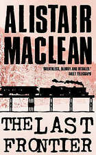 The Last Frontier by Alistair MacLean (Paperback, 1994)