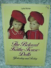 "Doll book: ""The Beloved Kathe-Kruse-Dolls Yesterday & Today"" by Richter  rm-216"