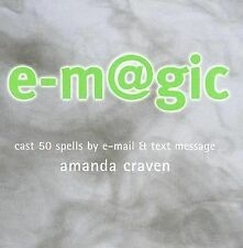 E-Magic: Cast 50 Spells by E-Mail & Text Message