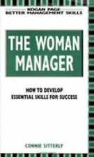 The Woman Manager: How to Develop Essential Skills for Success