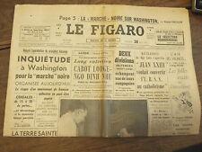Le Figaro 28 aout 1963  n° 5906  / marche noire à Washington - cabot  lodge ngo