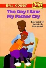 The Day I Saw My Father Cry (Little Bill Books for Beginning Readers)-ExLibrary