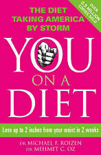 You: On a Diet: Lose up to 2 inches from your waist in 2 weeks, Oz, Mehmet C., R