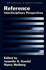 Reference: Interdisciplinary Perspectives (New Directions in Cognitive-ExLibrary