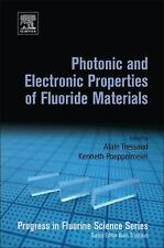 Photonic and Electronic Properties of Fluoride Materials : Progress in...
