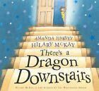Hilary McKay There's a Dragon Downstairs Very Good Book