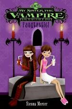 My Sister the Vampire #2: Fangtastic!, Mercer, Sienna, Good Book