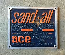 Vintage SAND-ALL Sandblasting Equipment Supplies ACE Enterprises Plaque Sign