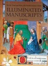 Illuminated Manuscripts (Discovering Art) By D.M. Gill