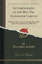 Autobiography of the rev. dr. alexander carlyle: minister of acrylonitrile, conainin