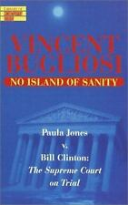 No Island of Sanity: Paula Jones v. Bill Clinton: The Supreme Court on Trial (Li