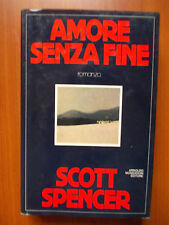 AMORE SENZA FINE - Scott Spencer