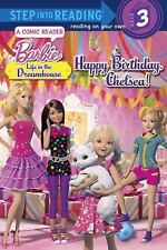Happy Birthday, Chelsea! (Barbie: Life in the Dream House) (Step into -ExLibrary