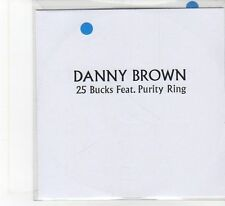 (FB310) Danny Brown, 25 Bucks ft Purity Ring - 2014 DJ CD