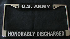 Military License Plate Frame-US ARMY/Honorably Discharged #812510 Chromed Metal